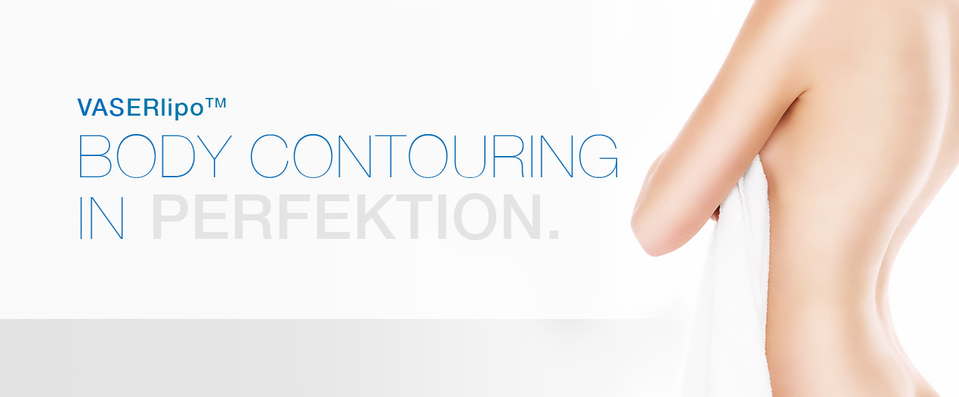 VASERlipo Body Contouring in Perfektion